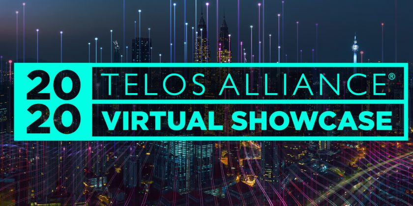 Telos Alliance 2020 Virtual Showcase